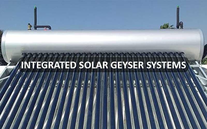 Integrated Solar Geyser Systems