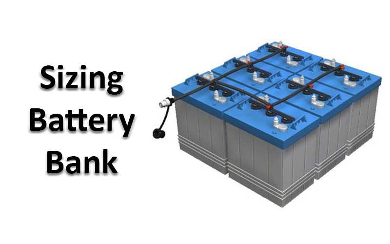 Sizing Battery Bank Storage