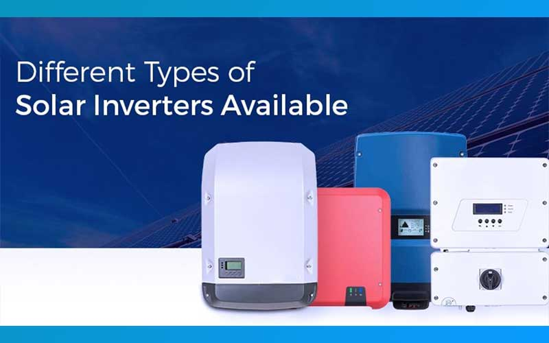 Different Types Of Solar Inverters Available